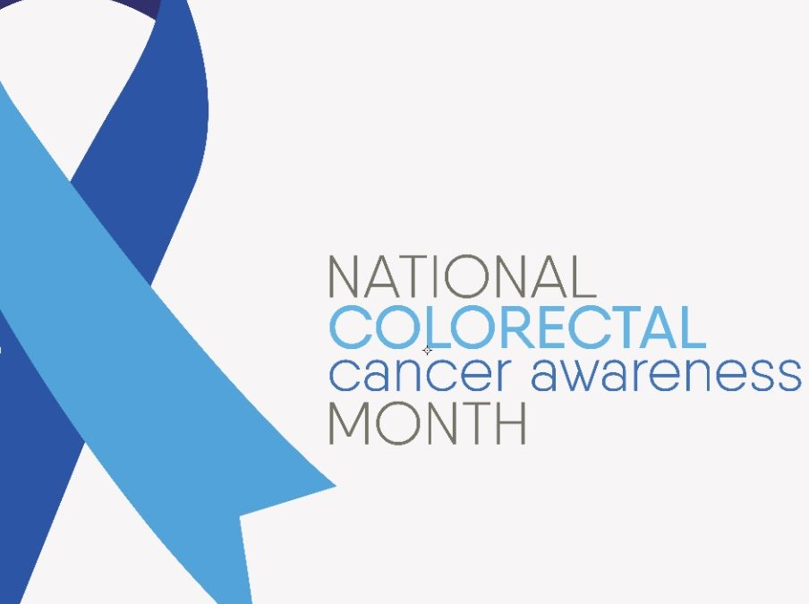 March Colorectal Cancer Awareness Month